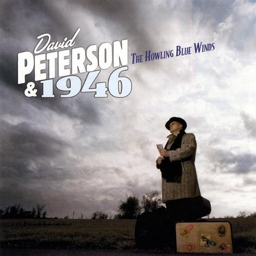 David Peterson & 1946 Howling Blue Winds