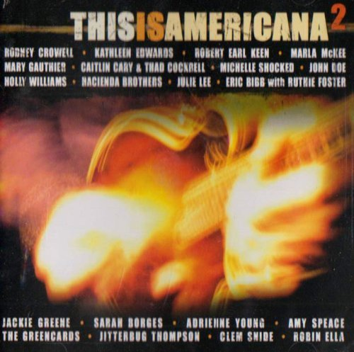 This Is Americana Vol. 2 This Is Americana Kkeen Crowell Gauthier