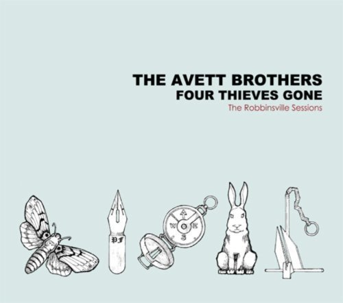 Avett Brothers Four Thieves Gone Robbinsville