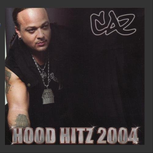 Caz Hood Hits Explicit Version