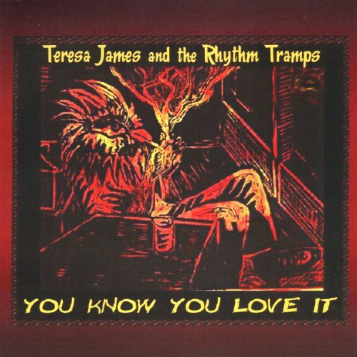 Teresa & The Rhythm Tram James You Know You Love It