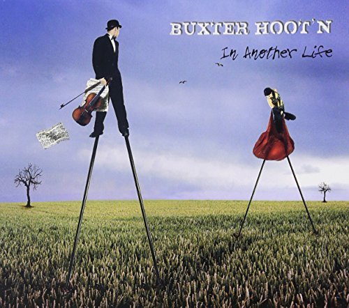 Buxter Hoot'n In Another Life