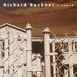 Richard Buckner Bloomed Incl. Bonus Tracks