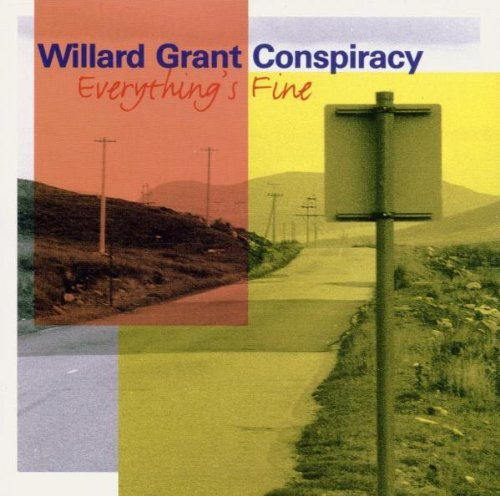 Willard Grant Conspiracy Everything's Fine