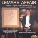 Edwin Henry Lemare Lemare Affair Hohman*patrick (org)