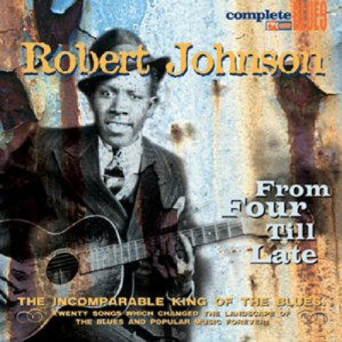 Robert Johnson From Four Till Late Digipak
