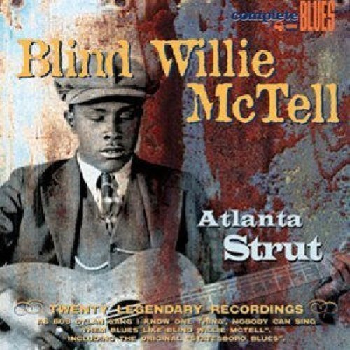 Blind Willie Mctell Atlanta Strut Digipak