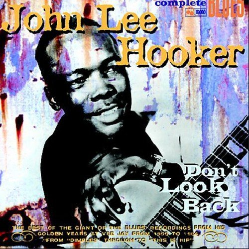 John Lee Hooker Don't Look Back Digipak