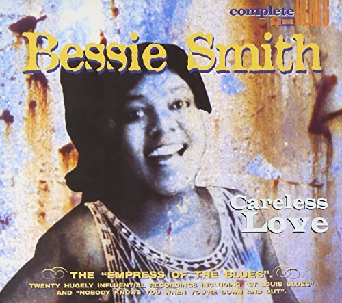 Bessie Smith Careless Love Digipak