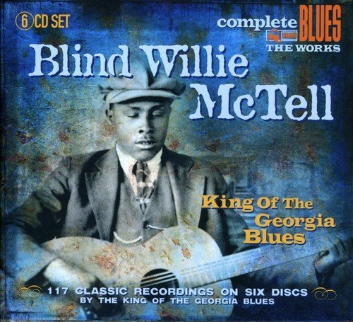 Blind Willie Mctell King Of The Georgia Blues Import Gbr 6 CD