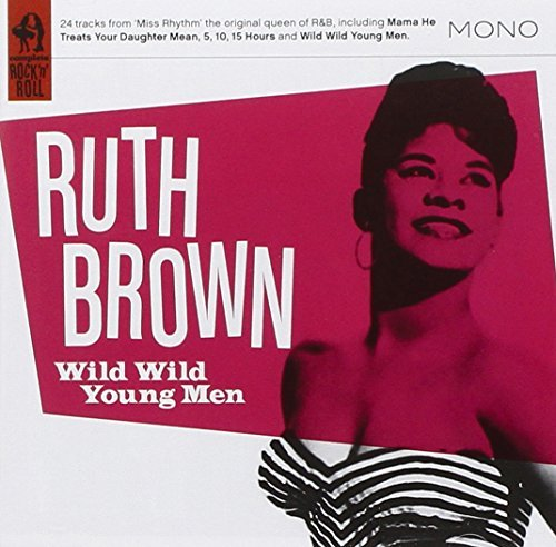 Ruth Brown Wild Wild Young Men