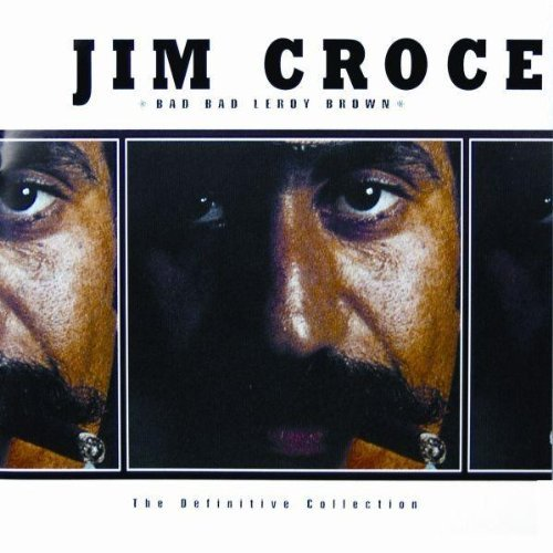 Jim Croce Bad Bad Leroy Brown 2 CD