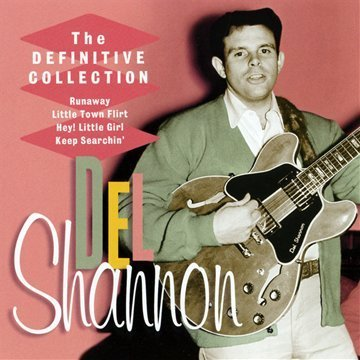 Del Shannon Definitive Collection Definitive Collection