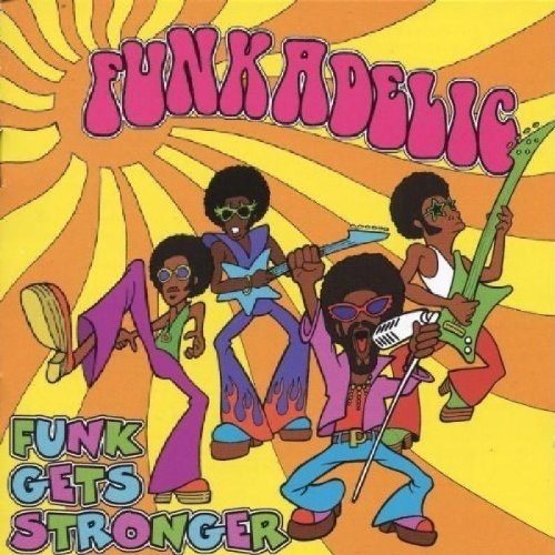 Funkadelic Funk Gets Stronger Import Gbr