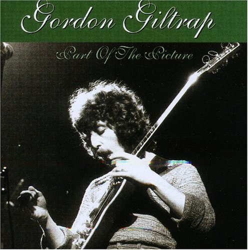 Gordon Giltrap Part Of The Picture Import Eu 2 CD