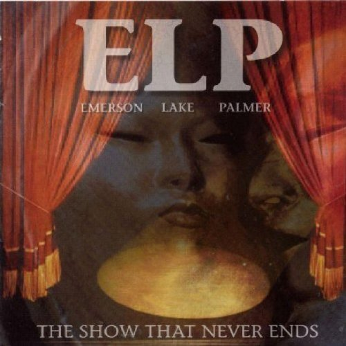 Emerson Lake & Palmer Show That Never Ends 2 CD