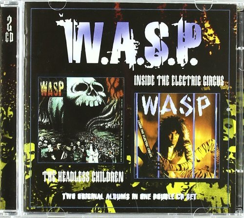 W.A.S.P. Inside The Electric Circus Hea 2 On 1