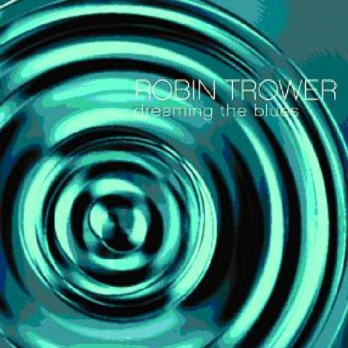 Robin Trower Dreaming The Blues 2 CD