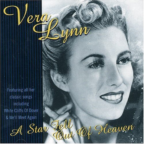 Vera Lynn Star Fell Out Of Heaven A