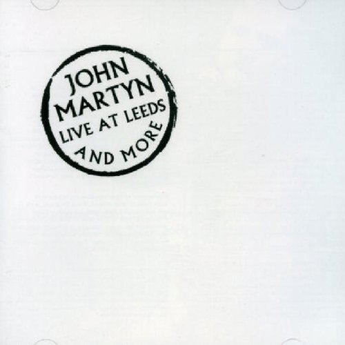 John Martyn Live At Leeds & More 2 CD