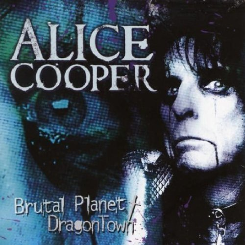 Alice Cooper Brutal Planet Dragontown 2 CD