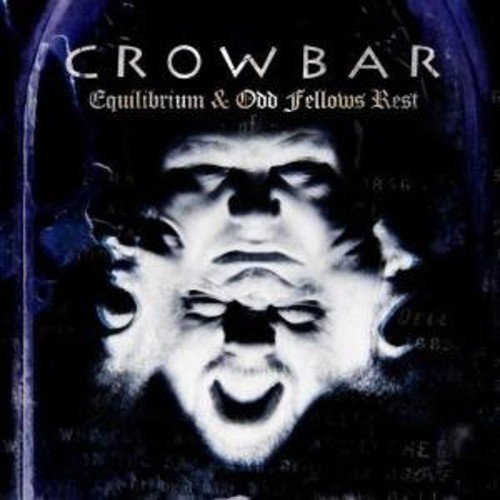 Crowbar Odd Fellows Rest & Equilibrium 2 CD Set