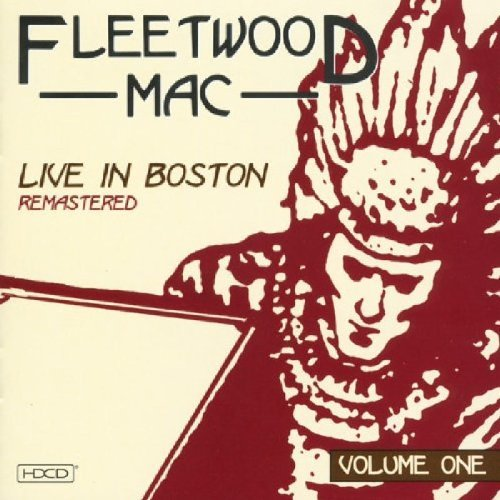 Fleetwood Mac Vol. 1 Live In Boston Digipak