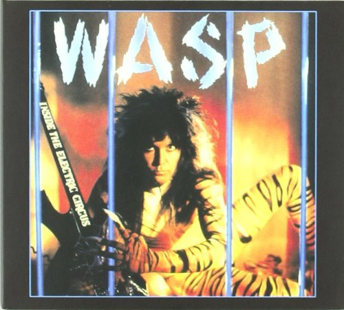 W.A.S.P. Inside In The Electric Circus