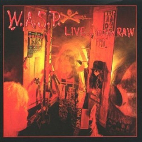 W.A.S.P. Live In The Raw Digipak