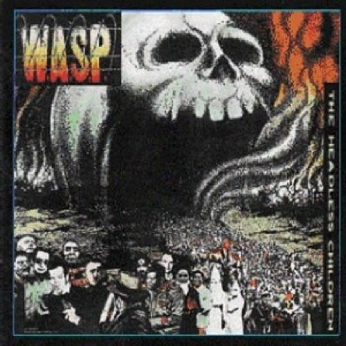 W.A.S.P. Headless Children Digipak