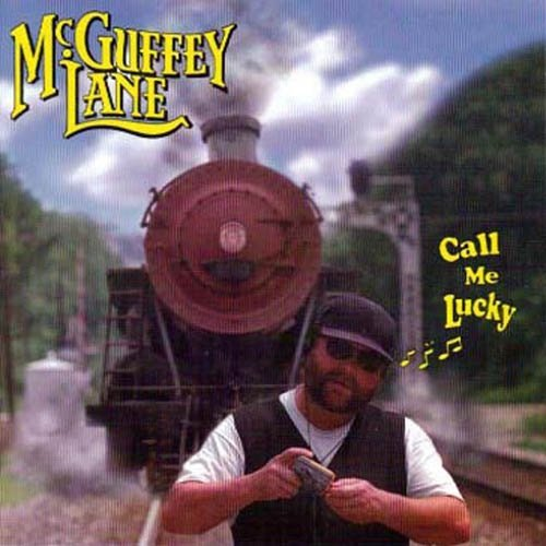 Mcguffey Lane Call Me Lucky