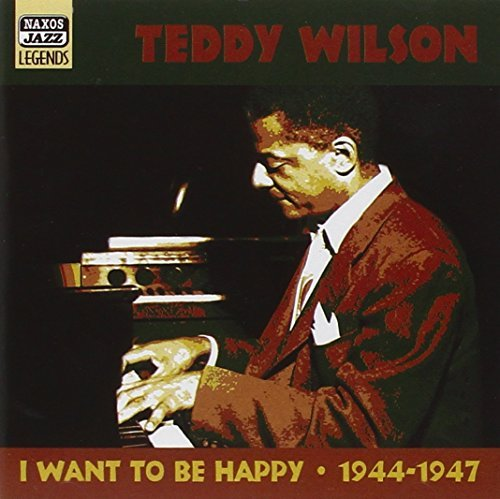 Teddy Wilson I Want To Be Happy 1944 47 Ori