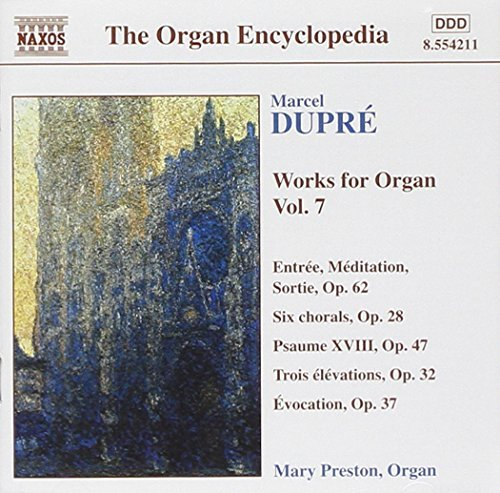 M. Dupre Organ Works Vol. 7 Preston*mary (org)