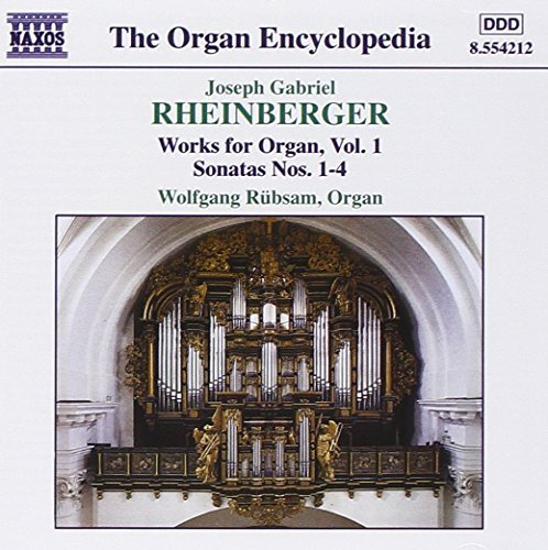 J. Rheinberger Works For Organ Vol. 1