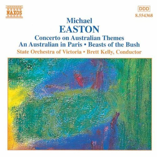 M. Easton Con Australian Themes An Austr Kelly State Orch Victoria