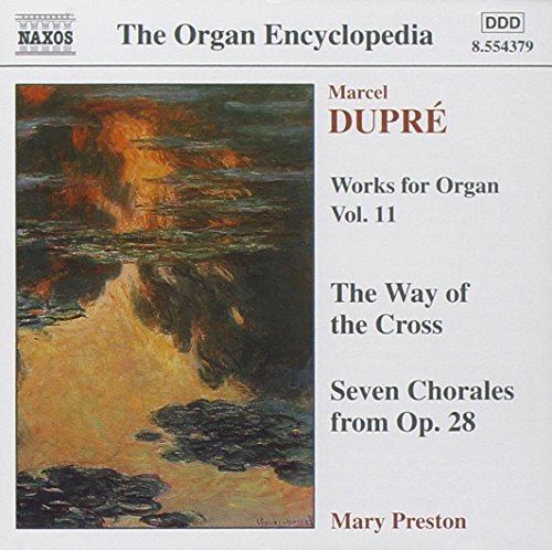 M. Dupre Organ Works Vol. 11 Preston (org) Fisk (org)