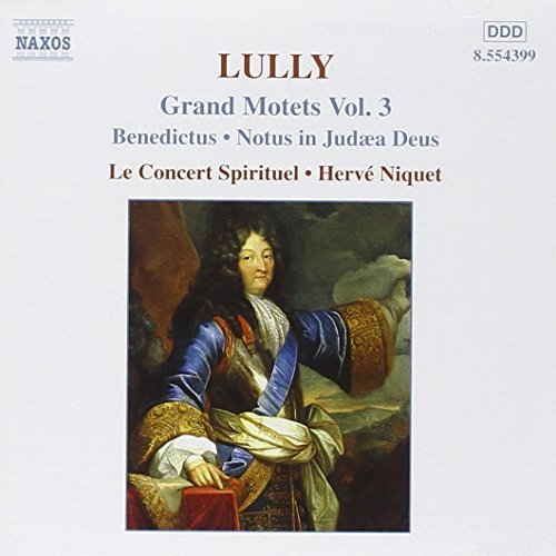 J. Lully Grand Motets Vol. 3 Niquet Concert Spirituel