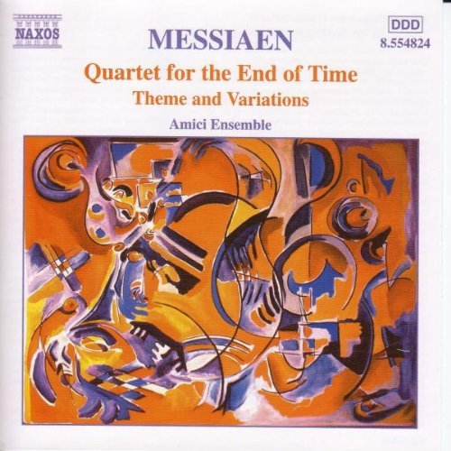 O. Messiaen Qt For The End Of Time Amici Ens