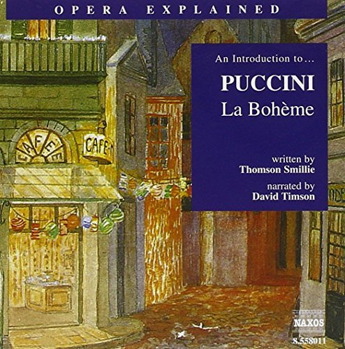 Giacomo Puccini Introduction To Boheme Comp Op Nar By David Timson