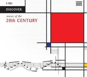 Music Of The 20th Century Discover Music Of The 20th Cen Various