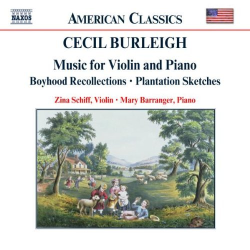 C. Burleigh Music For Violin & Piano Schiff (vn) Barranger (pno)