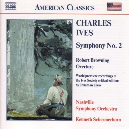 C. Ives Sym 2 Robert Browning Ov Schermerhorn Nashville So