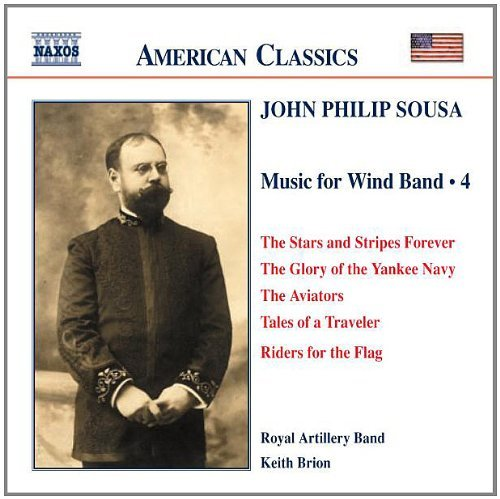 J.P. Sousa Music For Band Vol. 4 Brion Royal Artillery Band