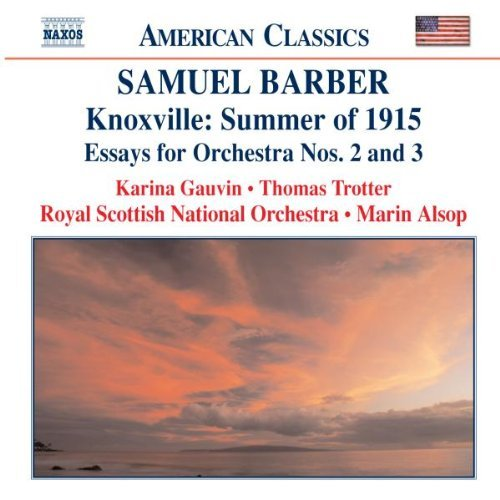 S. Barber Knoxville Summer Of 1915 Gauvin (sop) Trotter (org) Alsop Rsno