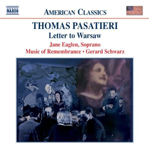 T. Pasatieri Letter To Warsaw Eaglen*jane (sop) Music Of Remembrance