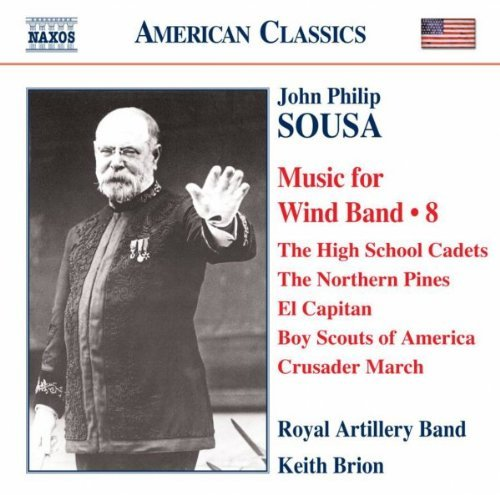 J.P. Sousa Music For Wind Band Vol. 8 Brion Royal Artillery Band