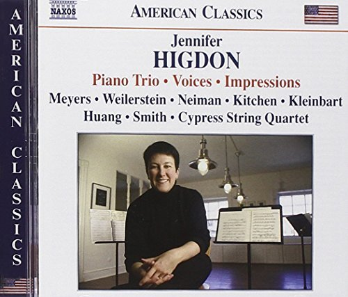 J. Higdon Piano Trio Voices Impressions Cypress Str Qrt