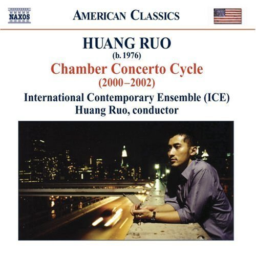 Huang Ruo Chamber Concerto Cycle International Contemporary Ens