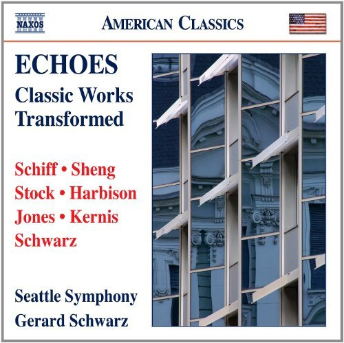 Schiff Sheng Stock Harbison Jo Classic Works Transformed Schwarz Seattle Sym Orch