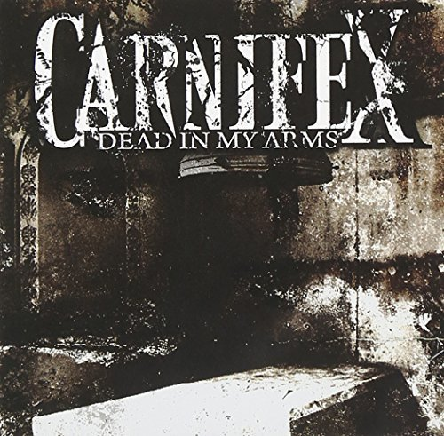 Carnifex Dead In My Arms